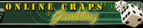 Online Craps Gambling - Homepage